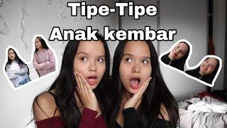 Tipe Tipe Anak Kembar