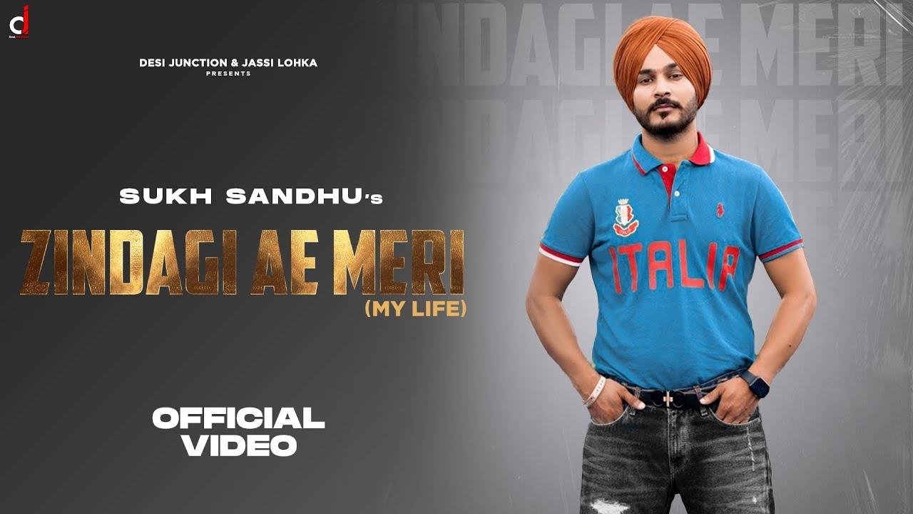 Download Zindagi Ae Meri (Official Video) | Sukh Sandhu | Beat Inspector|Jassi lohka|Latest Punjabi Song 2021