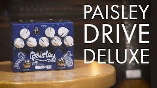 Wampler Paisley Drive Deluxe: Signature Dual Overdrive