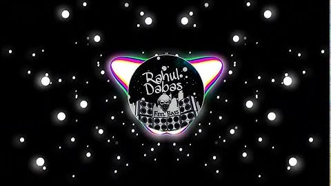 Kya Karte The Sajna Tum Humse Dur Rehke : [BASS BOOSTED]   Rimix   Bollywood Remix Song  RaHuL DaBaS