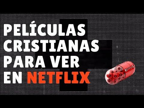 Películas cristianas para ver en Netflix
