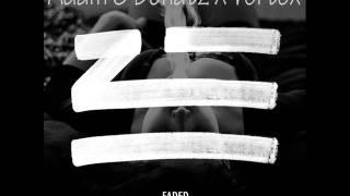 Zhu- Faded(Adam S Donatz,Vortex Remix)