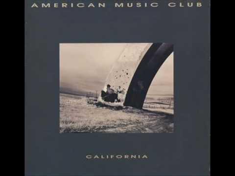 American Music Club - Pale And Skinny Girl