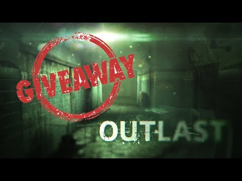 Giveaway OUTLAST Steam code By Relaxic Channel  :D