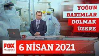 Hastanelerde yeniden test kuyruğu... 6 Nisan 2021 Selçuk Tepeli ile FOX Ana Haber