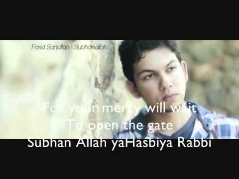 Subhanallah Lyrics On Screen Farid Sanullah
