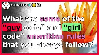 Guy code and girl code unwritten rules you need to know!