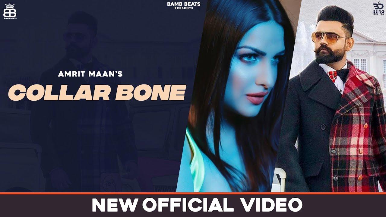 Collarbone (Lyrical Video) Amrit Maan | Himanshi K | New Punjabi Songs 2020 | Latest Punjabi Songs