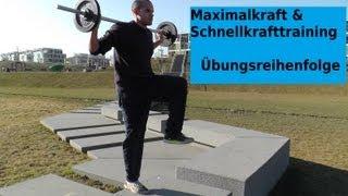 Maximalkraft- & Schnellkrafttraining - Übungsreihenfolge (Trainingsplan, Krafttraining, Übungen)