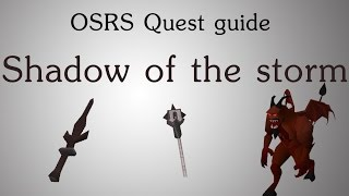 [OSRS] Shadow of the storm quest guide