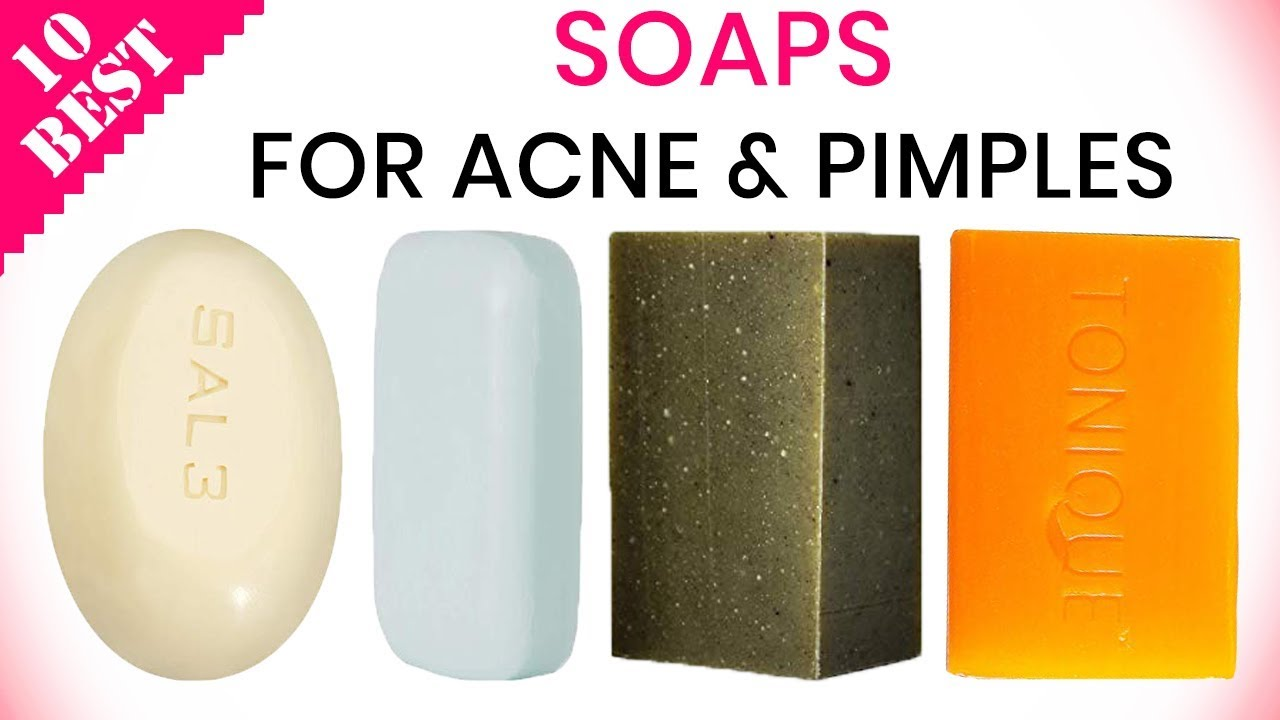 10 Best Soaps For Acne 2020 Best Soap Bars For Oily Skin
