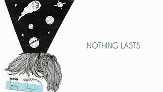 Bedroom Nothing Lasts Lyrics Youtube
