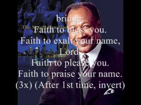 I Live By Faith by Bishop Andrew Merritt and the Straight Gate Mass Choir