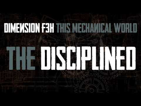 Dimension F3H - The Disciplined