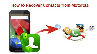 How to Recover Contacts from Motorola
