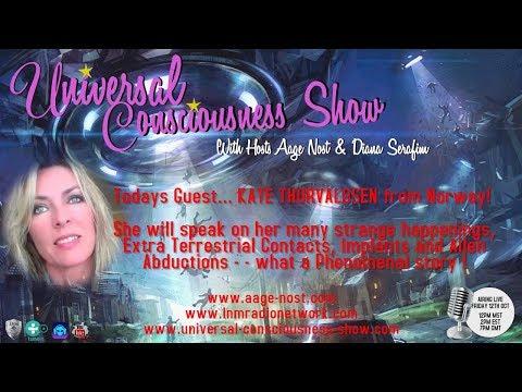 KATE THORVALDSEN---  Universal Consciousness Show 10-12-18