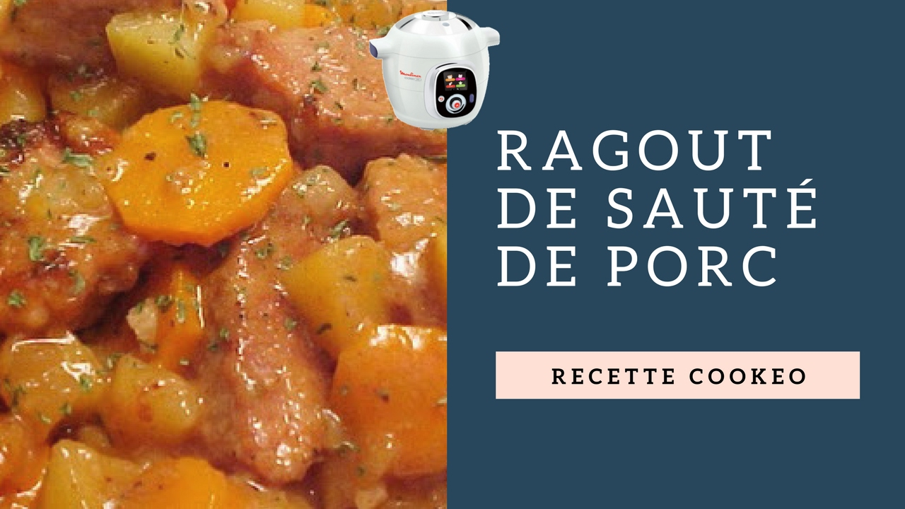 recette de ragout de saut de porc r alis avec le cookeo youtube. Black Bedroom Furniture Sets. Home Design Ideas
