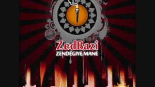Zedbazi - Zendegiye mane ( with Lyric)