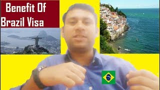 Brazil country : benefit of brazil visa