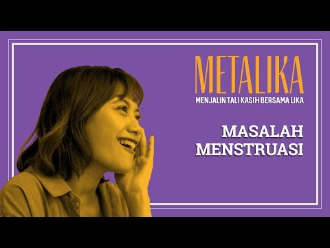 Masalah Menstruasi | METALIKA