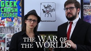 The War of the Worlds - Basics, Need to Know, Fun Facts and More - Geek Crash Course