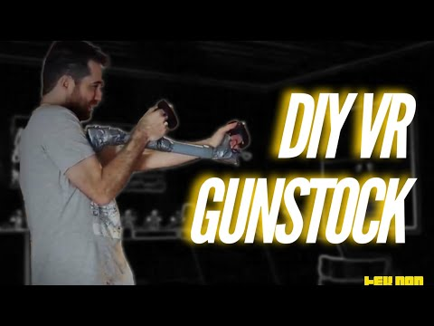 DIY VR GUNSTOCK for PAVLOV / ONWARD / STAND OUT / CONTRACTOR