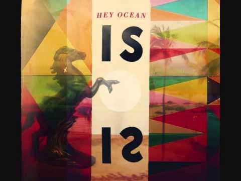 Hey Ocean! - If I Were a Ship
