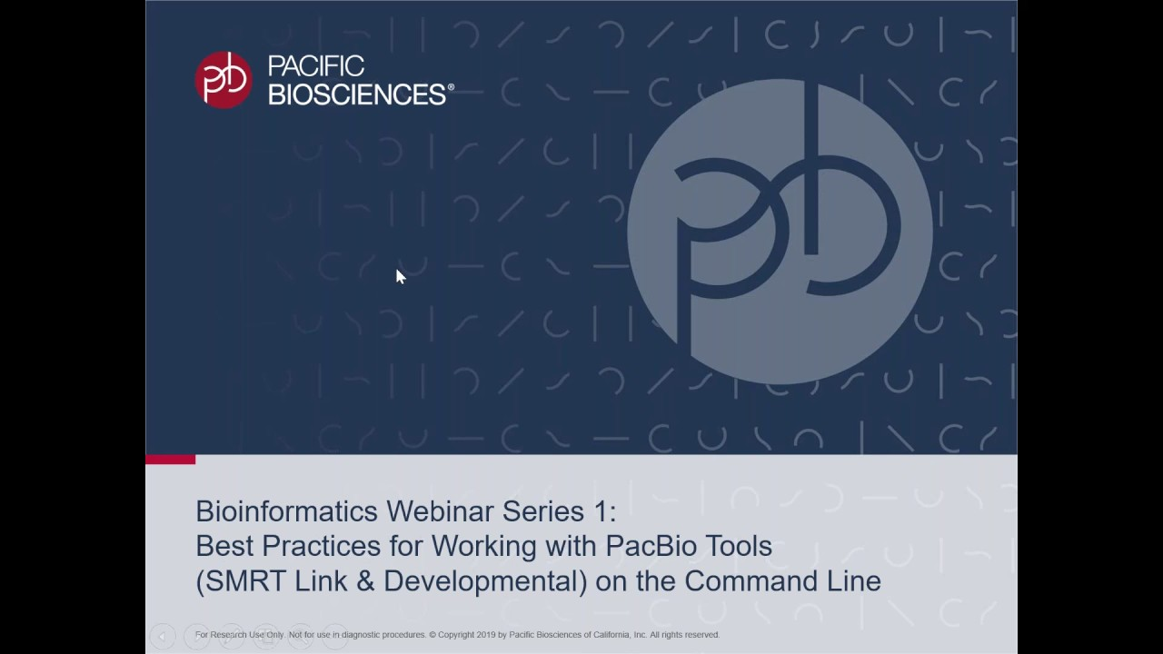 Bioinformatics Webinar: Best Practices for Working with PacBio Tools