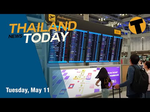 Thailand News Today | More bubbles?, Burmese journalists arrested, Malaysian lockdown | May 11