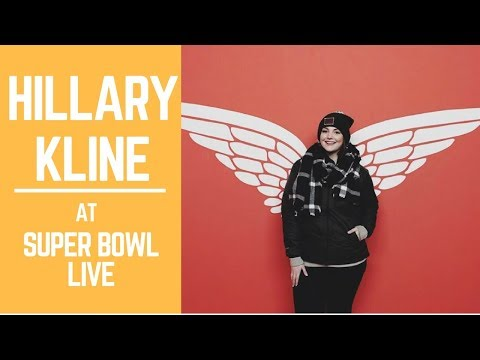 Hillary Kline l Super Bowl LIVE presented by Verizon