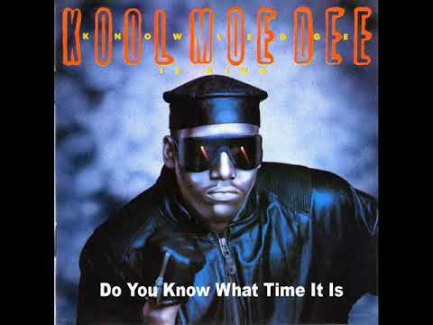 Kool Moe Dee - Do You Know What Time It Is