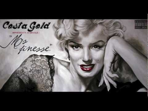 Costa Gold - Ms. Finesse [2011/2012]