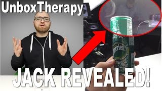 UnboxTherapy - JACK REVEAL!!!
