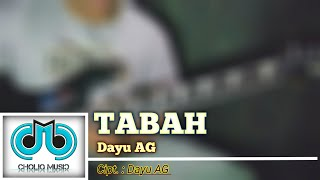 Download lagu Tabah - Dayu AG