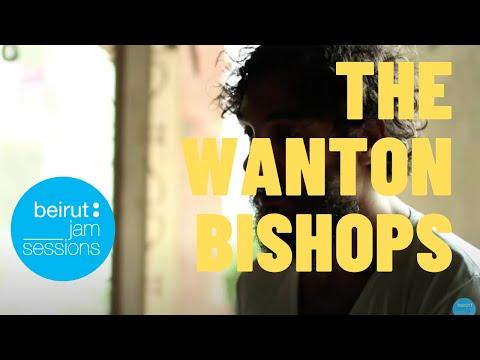 Beirut Jam Sessions | The Wanton Bishops - Bad Rhyme