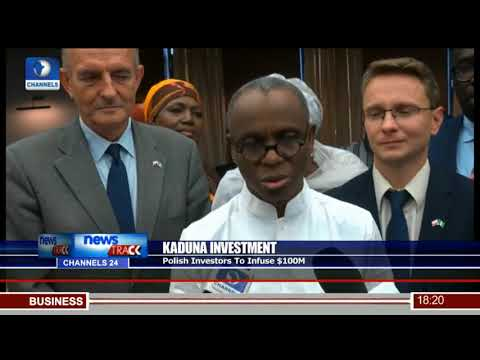 Polish Investor To Infuse $100m In Kaduna Economy