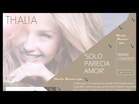 Thalia - Bases para el CONCURSO - REMIX Solo Parecía Amor