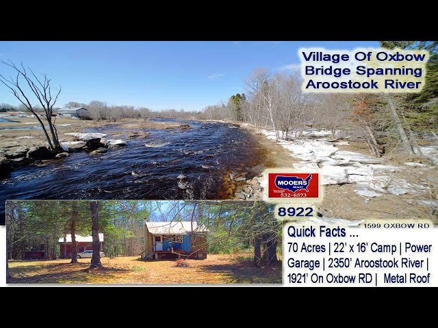 Oxbow Maine Land & Camp For Sale | Video 1599 Oxbow RD 70 River Acres  MOOERS REALTY #8922