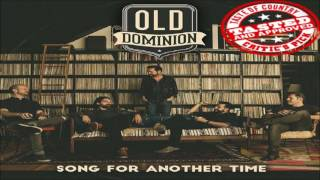 Old Dominion   Song for Another Time HQ