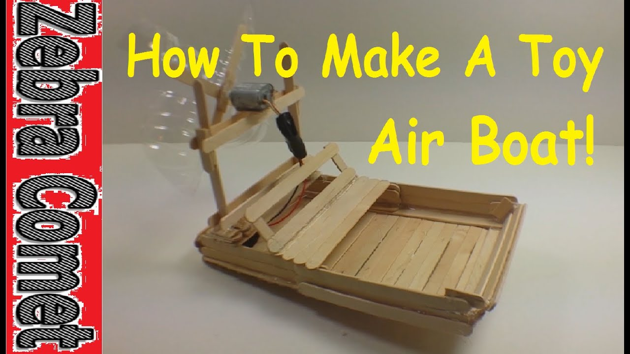 How to make a toy air boat that goes fast youtube for How to move a building