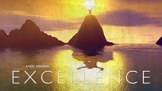 EXCELLENCE | ANEEL ARANHA | HOLY SPIRIT INTERACTIVE