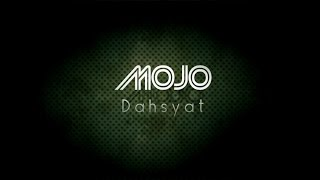 Download lagu Dahsyat MOJO