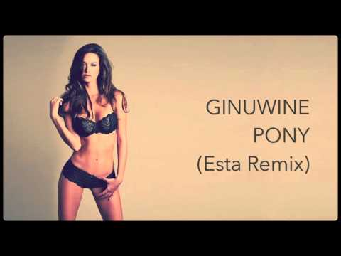 ▷ Ginuwine  Pony Esta Remix #ExtendedVersion