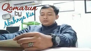 Download Qomarun by Abahnya kia
