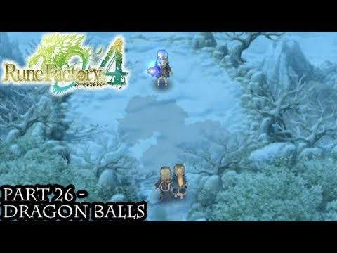 Rune Factory 4 [Part 26 - Dragon Balls]