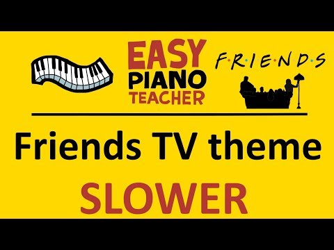 🎹 EASY piano: Friends keyboard tutorial SLOW (I'll Be There For You) by #EPT