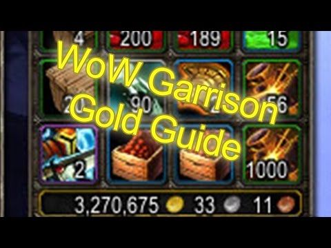 World of Warcraft Garrison Gold Cap Guide +500,000g Monthly | WoW Gold Guide WoW Garrison Guide