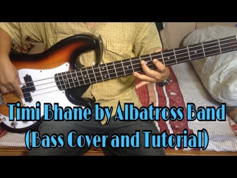 Timi Bhane (Bass Cover by Joel magar) Albatross Band - Bass Guitar Lesson with Bass Tutorial