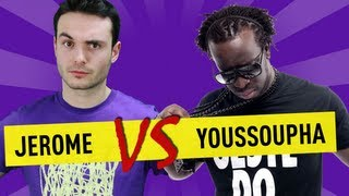 Jerome vs Youssoupha - Ep. 20