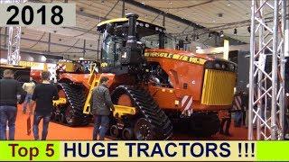 Top 5 Big Tractors 2018